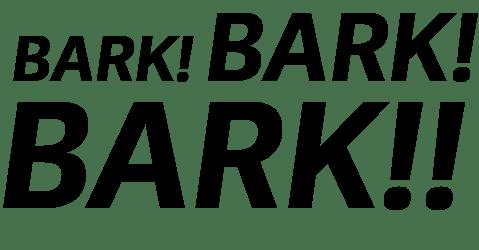 BarkBarkBark!